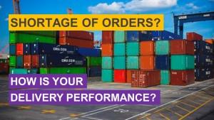 Shortage of orders - focus on OTIF